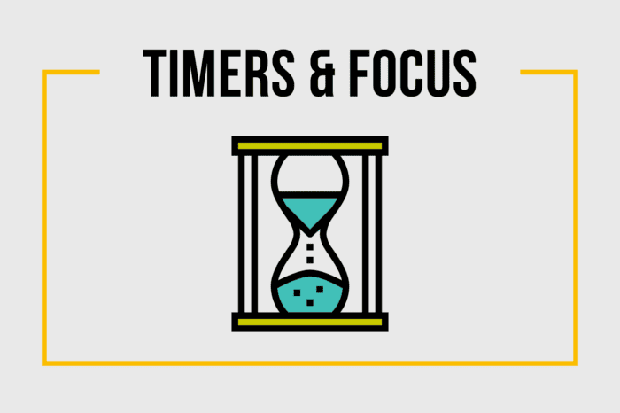 Timers & Focus